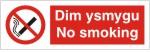 Dim ysmygu No smoking sign.