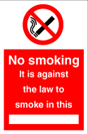 No smoking. It is against the law to smoke in this ........ sign.