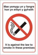 Dim ysmygu No smoking Didyn anghyfreithiol at i mewn hon yn adeilad. It is illegal to smoke on these premises. sign.
