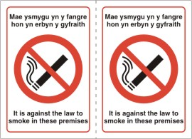 Double Sided self adhesive Dim ysmygu No smoking Dydy n anghfreithiol at fygaL mewn hyn premises It is against the law to smoke in these premises sign.