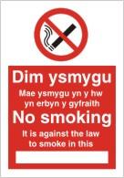Dim ysmygu Dydy erbyn r chyfraith at fyga I mewn hon No smoking It is against the law to smoke in this ..... sign.