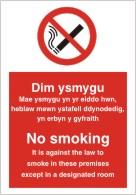 Dim ysmygu Didy n anghyfreithiol at fyga i mewn hyn premises eithria mewn n benofol hystafell No smoking it is against the law to smoke in these premises except in a designated room. sign.