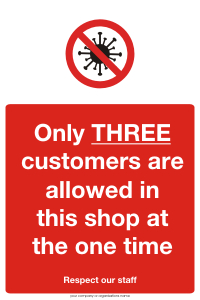 Three Customers allowed in shop
