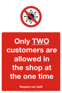 Two Customers allowed in shop