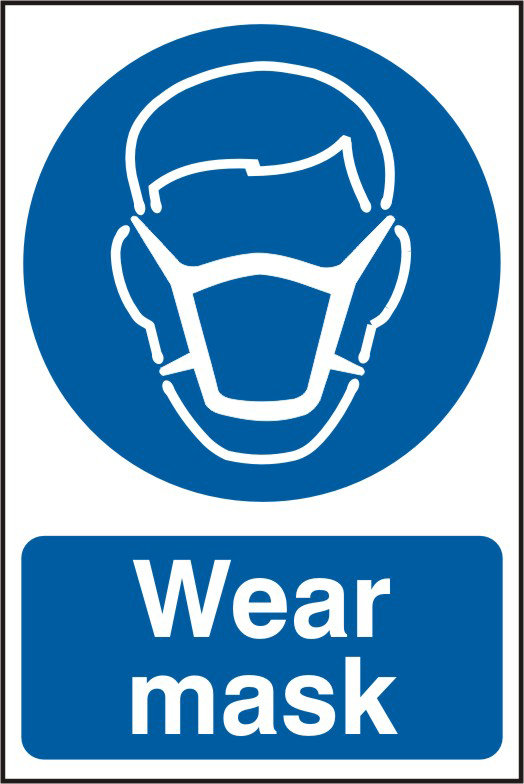 Wear mask sign 1mm rigid PVC self adhesive backing 200 x 300mm sign