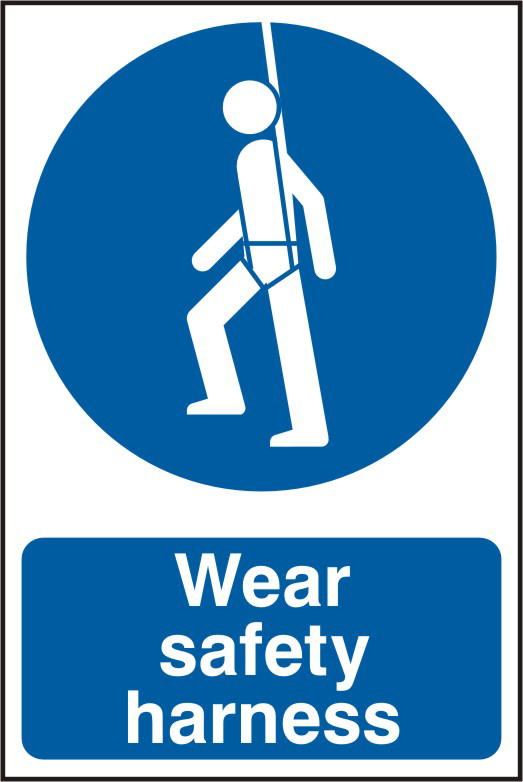 Wear safety harness sign 1mm rigid PVC self adhesive backing 200 x 300mm sign