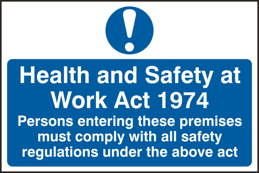 Health & Safety at Work Act 1974 sign 1mm rigid PVC self adhesive backing 300 x 200mm sign