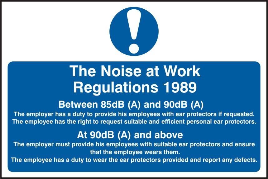 The Noise At Work Regulations 2005 sign