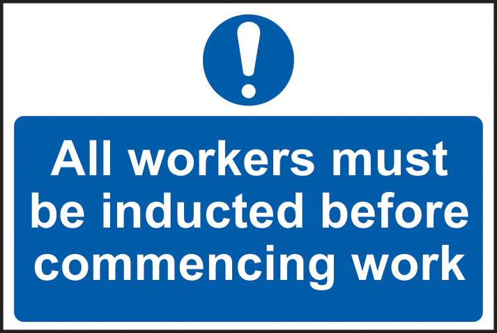 All workers must be inducted before commencing work sign 1mm rigid PVC self adhesive backing 300 x 200mm sign