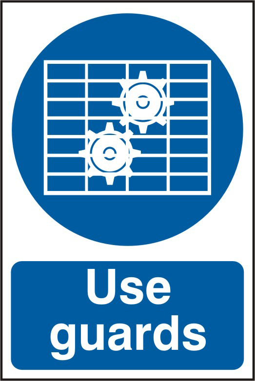 Use Guards sign 1mm rigid PVC self adhesive backing 200 x 300mm sign