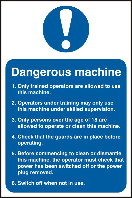 danger ous machine Safety information sign 1mm rigid PVC self adhesive backing 200 x 300mm sign
