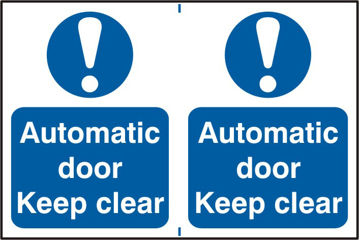 Automatic door Keep clear sign 1mm rigid PVC self adhesive backing 300 x 200mm sign