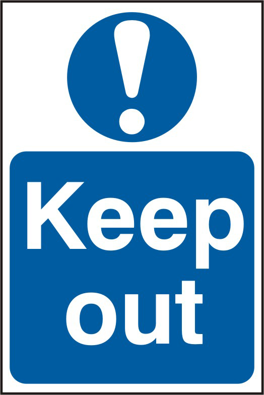Keep out sign 1mm rigid PVC self adhesive backing 200 x 300mm sign