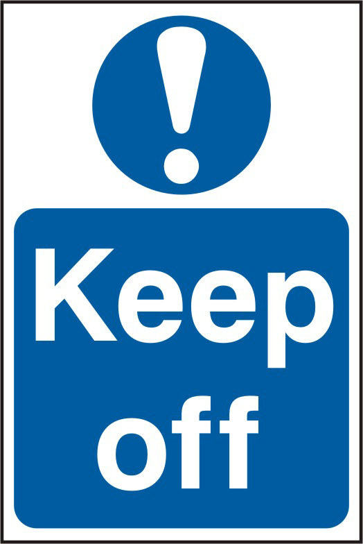 Keep off sign 1mm rigid PVC self adhesive backing 200 x 300mm sign