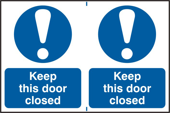 Keep this door closed sign 1mm rigid PVC self adhesive backing 300 x 200mm sign