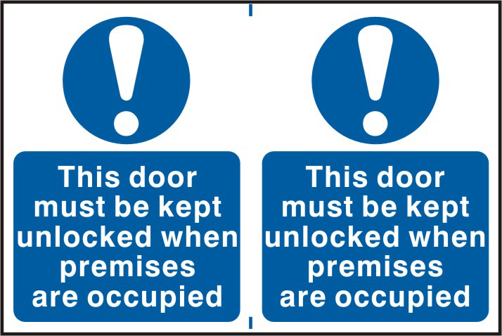 This door must be kept unlocked when premises are occupied sign 1mm rigid PVC self adhesive backing 300 x 200mm sign