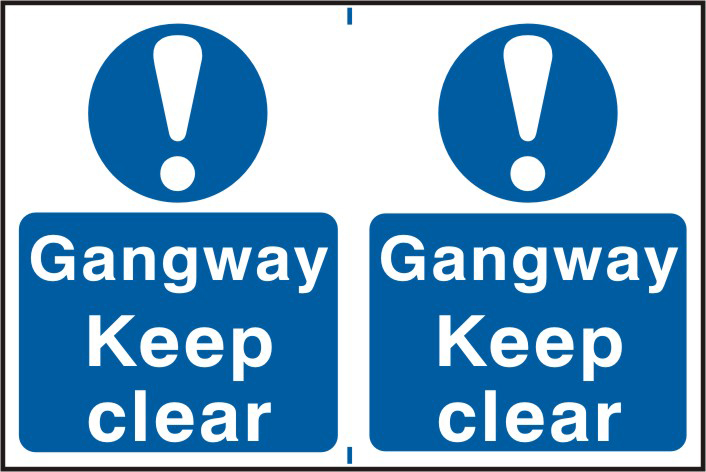 Gangway Keep clear sign 1mm rigid PVC self adhesive backing 300 x 200mm sign