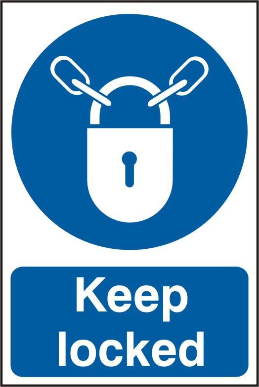 Keep locked sign 1mm rigid PVC self adhesive backing 200 x 300mm sign