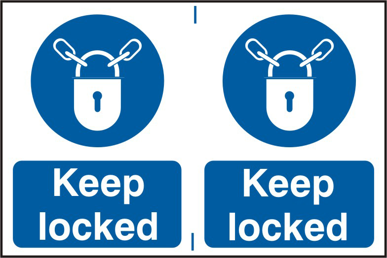 Keep locked sign 1mm rigid PVC self adhesive backing 300 x 200mm sign