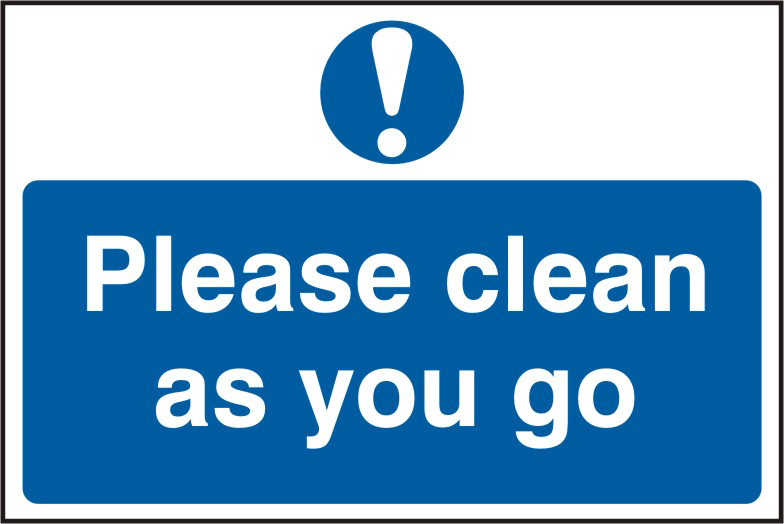 Please clean as you go sign 1mm rigid PVC self adhesive backing 300 x 200mm sign