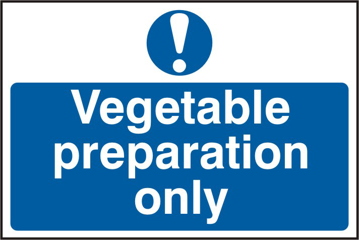 Vegetable preparation only sign 1mm rigid PVC self adhesive backing 300 x 200mm sign