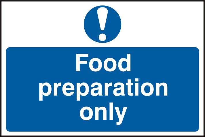 Food preparation only sign 1mm rigid PVC self adhesive backing 300 x 200mm sign