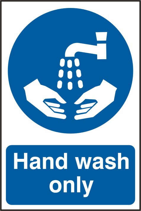 Hand wash only sign 1mm rigid PVC self adhesive backing 200 x 300mm sign