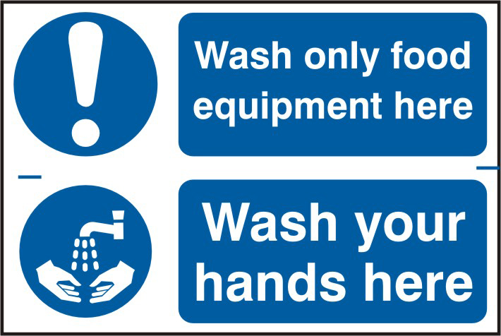 Wash only food equipment here / Wash your hands here sign 1mm rigid PVC self adhesive backing 300 x 200mm sign