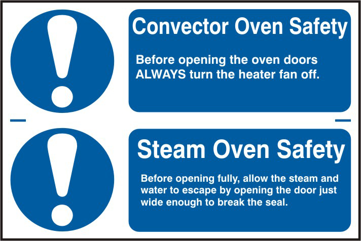 Convector oven safety / Steam oven safety sign 1mm rigid PVC self adhesive backing 300 x 200mm sign