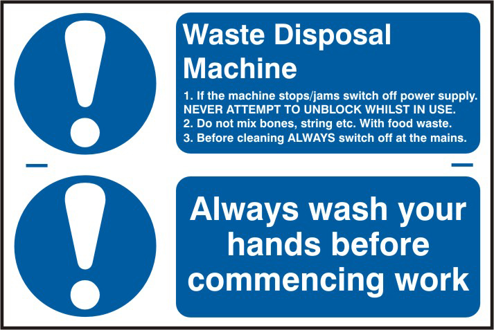 Waste disposal machine / Always wash your hands before commencing work sign 1mm rigid PVC self adhesive backing 300 x 200mm sign