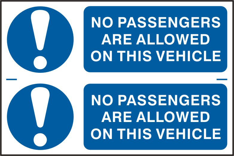 No passengers are allowed on this vehicle sign 1mm rigid PVC self adhesive backing 300 x 200mm sign
