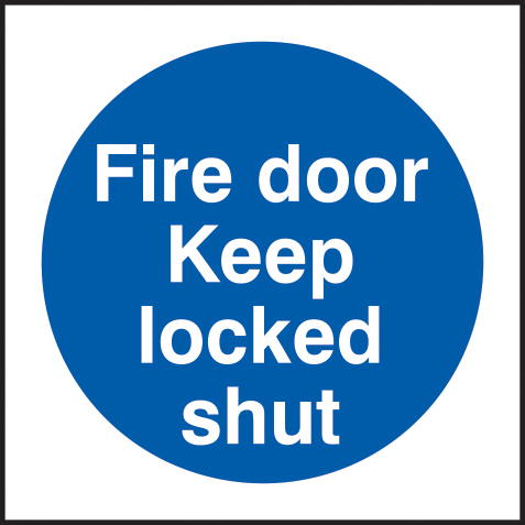 Fire door Keep locked shut self adhesive vinyl 150 x 150mm sign