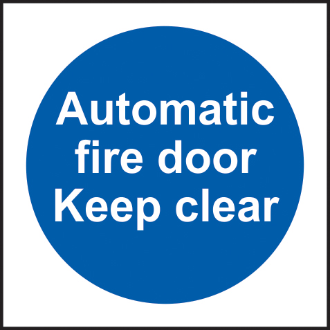 Automatic fire door Keep clear sign 1mm rigid plastic 100 x 100mm sign