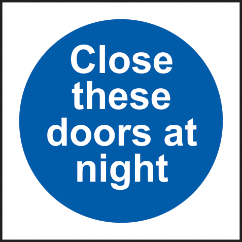 Close these doors at night self adhesive vinyl 150 x 150mm sign