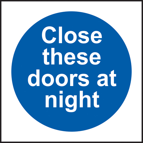 Close these doors at night sign 1mm rigid plastic 150 x 150mm sign