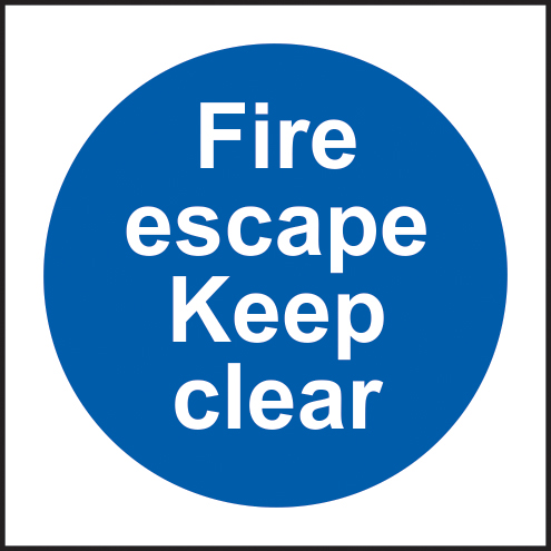 Fire escape Keep clear sign 1mm rigid plastic 150 x 150mm sign