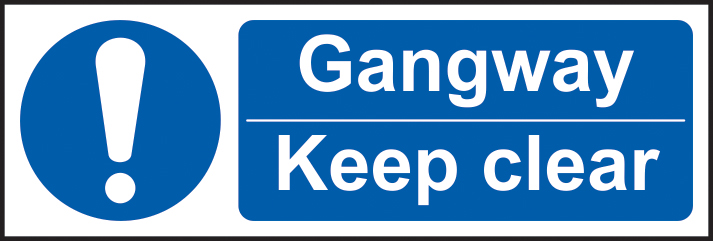 Gangway Keep clear sign 1mm rigid plastic 300 x 100mm sign