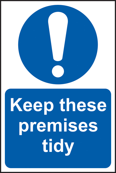 Keep these premises tidy self adhesive vinyl 200 x 300mm sign
