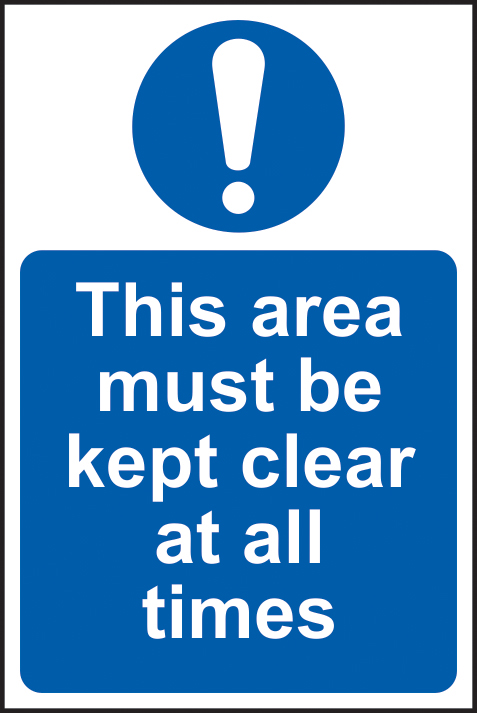 This area must be kept clear at all times sign 1mm rigid plastic 200 x 300mm sign