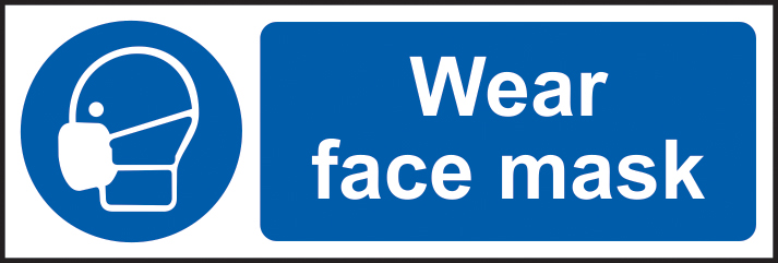 Wear face mask sign 1mm rigid plastic 300 x 100mm sign