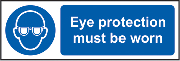 Eye protection must be worn sign 1mm rigid plastic 300 x 100mm sign