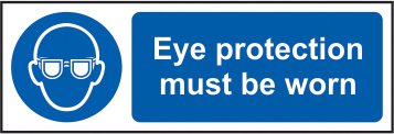 Eye protection must be worn sign 1mm rigid plastic 600 x 200mm sign