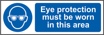 Eye protection must be worn in this area self adhesive vinyl 600 x 200mm sign