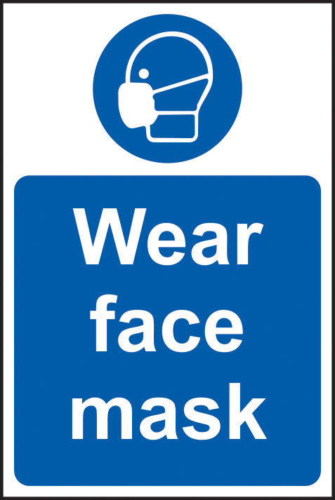 Wear face mask sign 1mm rigid plastic 200 x 300mm sign
