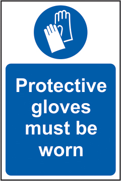 Protective gloves must be worn self adhesive vinyl 400 x 600mm sign