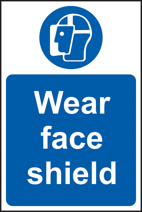 Wear face shield sign 1mm rigid plastic 200 x 300mm sign