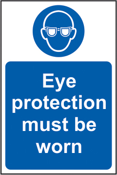 Eye protection must be worn sign 1mm rigid plastic 400 x 600mm sign