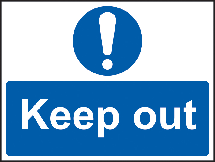 Keep out sign 1mm rigid plastic 600 x 450mm sign