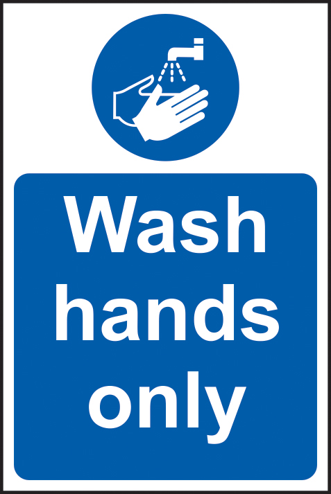 Wash hands only sign 1mm rigid plastic 200 x 300mm sign