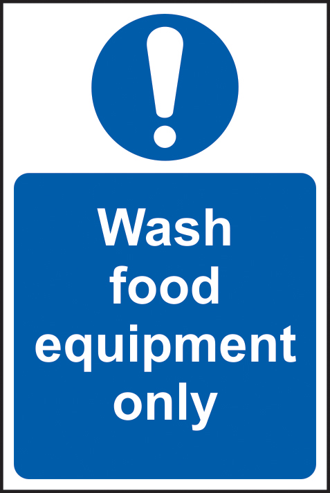 Wash food equipment only self adhesive vinyl 200 x 300mm sign